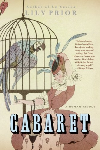 Cabaret: A Roman Riddle, Lily Prior