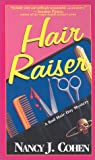 Hair Raiser (Bad Hair Day Mysteries) (157566688X) by Cohen, J. M.