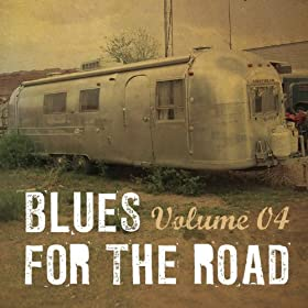 Blues for the Road, Vol. 4