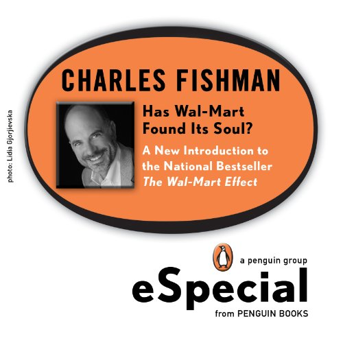 Has Wal-Mart Found Its Soul?: A New Introduction to the National Bestseller The Wal-Mart Effect: A Penguin eSp ecial PDF