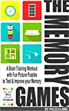 The Memory Games: A Brain Training Workout with Fun Picture Puzzles to Test and Improve Your Memory