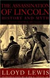 Assassination of Lincoln: History and Myth