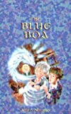 The Blue Boa (Charlie Bone, Book 3) (1405211350) by Nimmo, Jenny