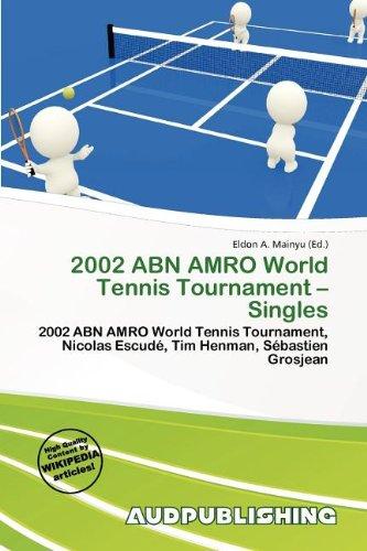 2002-abn-amro-world-tennis-tournament-singles