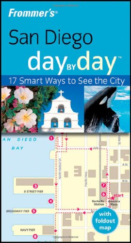 Frommer's San Diego Day by Day (Frommer's Day by Day - Pocket)