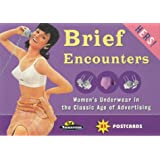 """Brief Encounters - """"Hers"""": Women's Underwear in the Classic Age of Advertising (Ad Nauseam Postcard)"""