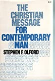 Christian Message for Contemporary Man (0850090466) by Olford, Stephen F.