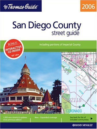 The Thomas Guide San Diego County Street Guide: Including Portions of Imperial County with CDROM (Thomas Guide San Diego