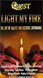Quest: Light My Fire - The Art of Sacred and Ecstatic Lovemaking (Human Sexuality) Vol. 4 [VHS]