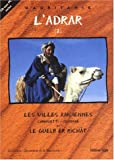 echange, troc Abdallahi Fall, André Cormillot, Mohamed Adnan Ould Beyrouk - L'Adrar, tome 2 : Les Villes anciennes