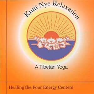 Kum Nye Relaxation: Healing the Four Energy Centers Speech