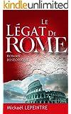 Le L�gat de Rome