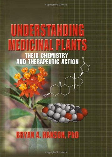 Understanding Medicinal Plants: Their Chemistry and Therapeutic Action