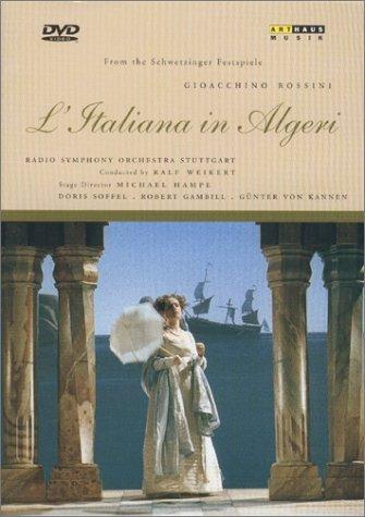 Rossini - L'Italiana in Algeri (The Italian Girl in Algiers) / Weikert, Soffel, Kannen, Gambill, Schwetzinger Festspiele (Italian Girl In Algiers compare prices)