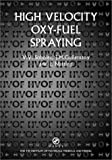 img - for High velocity oxy-fuel spraying (Matsci) book / textbook / text book