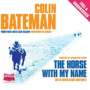 The Horse with My Name | [Colin Bateman]