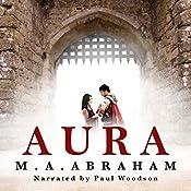 Aura | [M. A. Abraham]