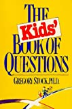 The Kids' Book of Questions (0894806319) by Gregory Stock