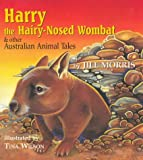 img - for Harry the Hairy Nosed Wombat: And Other Australian Animal Tales book / textbook / text book