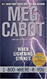When Lightning Strikes (1-800-Where-R-You) (0689868278) by Meg Cabot