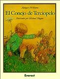 El Conejo de Terciopelo / The Velveteen Rabbit (Coleccion Rascacielos) (Spanish Edition) (0613065093) by Bianco, Margery Williams
