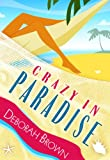 Crazy in Paradise (Paradise Series Book 1)