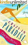 Crazy in Paradise (Paradise Florida K...