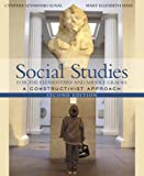 Social Studies for the Elementary and Middle Grades: A Constructivist Approach, MyLabSchool Edition (2nd Edition)
