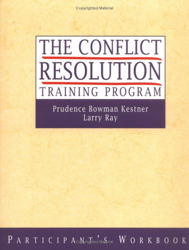 The Conflict Resolution Training Program, Set includes...
