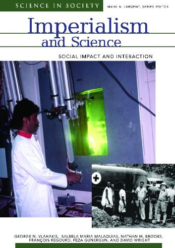 Imperialism and Science: Social Impact and Interaction (Science & Society)