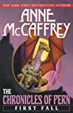 The Chronicles of Pern: First Fall (Dragonriders of Pern) (0345419596) by McCaffrey, Anne