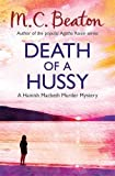 M.C. Beaton Death of a Hussy (Hamish Macbeth)