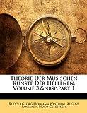 Theorie Der Musischen Kunste Der Hellenen, Volume 3, Part 1 (German Edition)
