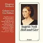 Hab und Gier | Ingrid Noll
