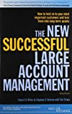 img - for The New Successful Large Account Management, 3/ed book / textbook / text book
