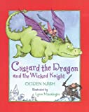 Custard the Dragon and the Wicked Knight (Library of Nations) (0316599050) by Nash, Ogden