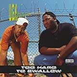 Ugk Too Hard to Swallow