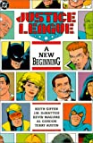 Justice League: A New Beginning (0930289404) by Keith Giffen