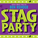 Stag Party: Blanco County Mysteries, Book 8 | Ben Rehder