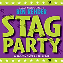Stag Party: Blanco County Mysteries, Book 8 (       UNABRIDGED) by Ben Rehder Narrated by Robert King Ross