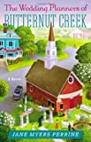 img - for The Wedding Planners of Butternut Creek: A Novel book / textbook / text book