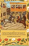 The Unconquered Knight (First Person Singular)