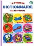 echange, troc Son Tyberg, Wildlife Pictures, I Hendrikx - Le premier dictionnaire des tout-petits : 2-4 ans