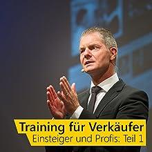 Training für Verkäufer - Einsteiger und Profis 1 Hörbuch von Dirk Kreuter Gesprochen von: Dirk Kreuter