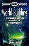 World-Building (0898797071) by Bova, Ben
