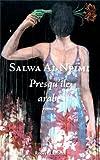 Presqu\'île arabe par Salwa Al-Neimi