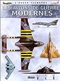 echange, troc  - Les avions de guerre modernes