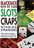 Winning Strategies: Blackjack, Slots, and Craps