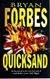 Quicksand (0749311797) by Bryan Forbes