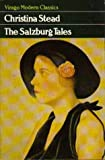 The Salzburg Tales (Virago Modern Classics) (0860686914) by CHRISTINA STEAD